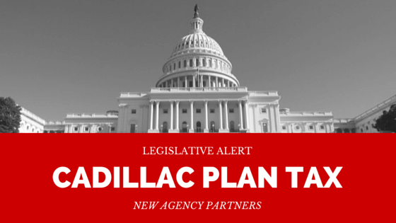 House Proposes Two-Year DELAY of the Cadillac Plan Tax